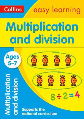 Picture of Multiplication and Division Ages 5-7: Prepare for school with easy home learning (Collins Easy Learning KS1)