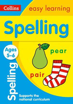 Picture of Spelling Ages 5-6: Prepare for school with easy home learning (Collins Easy Learning KS1)