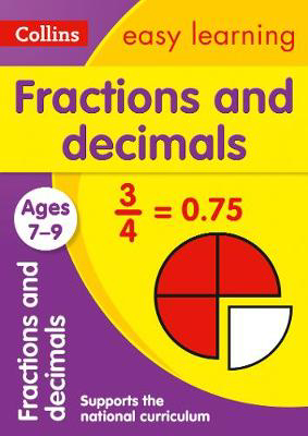 Picture of Fractions and Decimals Ages 7-9: Prepare for school with easy home learning (Collins Easy Learning KS2)