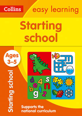 Picture of Starting School Ages 3-5: Prepare for Preschool with easy home learning (Collins Easy Learning Preschool)