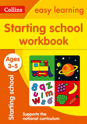 Picture of Starting School Workbook Ages 3-5: Prepare for Preschool with easy home learning (Collins Easy Learning Preschool)