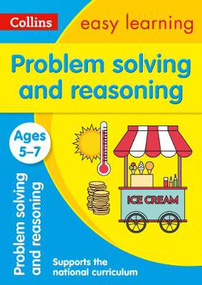 Picture of Problem Solving and Reasoning Ages 5-7: Prepare for school with easy home learning (Collins Easy Learning KS1)