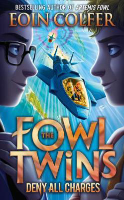 Picture of Deny All Charges (The Fowl Twins, Book 2)