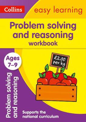 Picture of Problem Solving and Reasoning Workbook Ages 7-9: Prepare for school with easy home learning (Collins Easy Learning KS2)