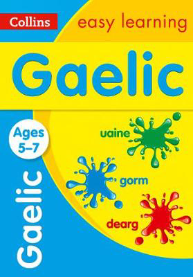 Picture of Easy Learning Gaelic Age 5-7: Prepare for school with easy home learning (Collins Easy Learning Primary Languages)