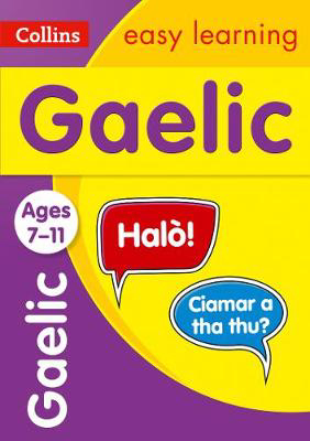 Picture of Easy Learning Gaelic Age 7-11: Ideal for learning at home (Collins Easy Learning Primary Languages)