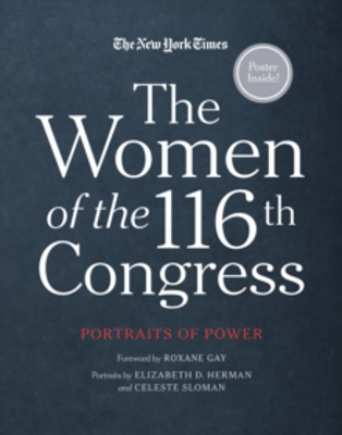 Picture of The Women of the 116th Congress: Portraits of Power