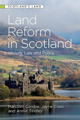 Picture of Land Reform in Scotland: History, Law and Policy