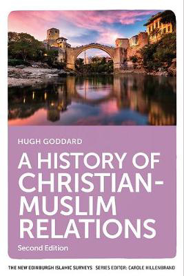 Picture of A History of Christian-Muslim Relations: Second Edition