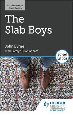 Picture of The Slab Boys by John Byrne: School Edition