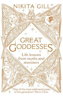 Picture of Great Goddesses: Life lessons from myths and monsters