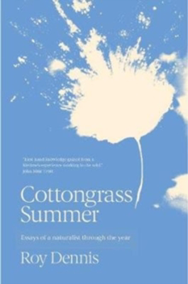 Picture of Cottongrass Summer: Essays Of A Naturalist Throughout The Year