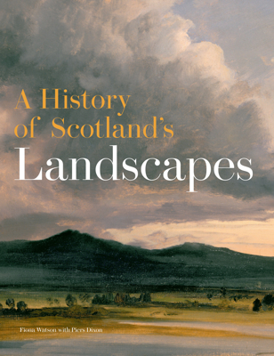 Picture of A History of Scotland's Landscapes