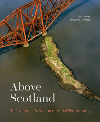 Picture of Above Scotland: The National Collection of Aerial Photography