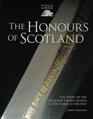 Picture of The Honours of Scotland: The Story of the Scottish Crown Jewels and the Stone of Destiny