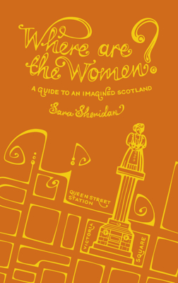 Picture of Where are the Women?: A Guide to an Imagined Scotland