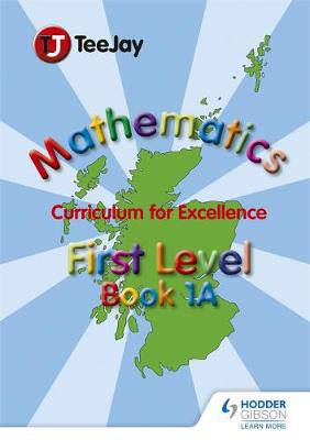 Picture of TeeJay Mathematics CfE First Level Book 1A