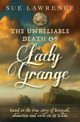 Picture of The Unreliable Death Of Lady Grange