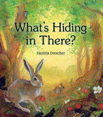 Picture of What's Hiding in There: A Lift-the-Flap Book of Discovering Nature