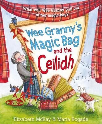 Picture of Wee Granny's Magic Bag and the Ceilidh