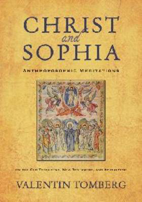 Picture of Christ and Sophia: Anthroposophic Meditations on the Old Testament, New Testament and Apocalypse