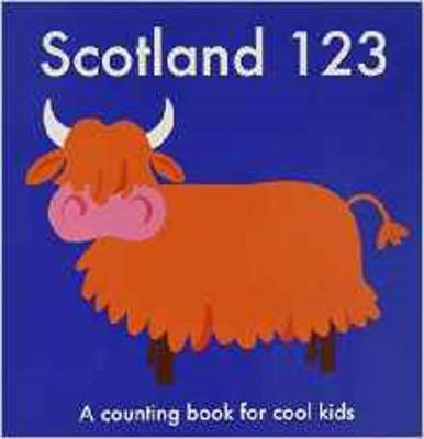 Picture of Scotland 123: A Counting Book for Cool Kids