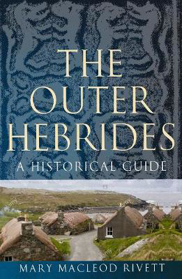 Picture of The Outer Hebrides: A Historical Guide