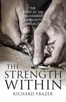 Picture of The Strength Within: The Story of the Grassmarket Community Project
