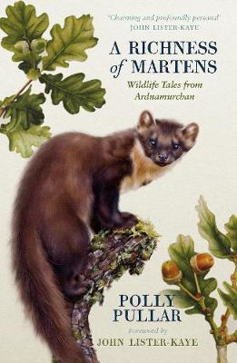 Picture of A Richness of Martens: Wildlife Tales from the Highlands