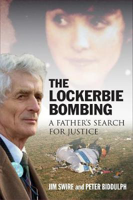Picture of The Lockerbie Bombing: A Father's Search for Justice