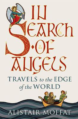 Picture of In Search of Angels: Travels to the Edge of the World