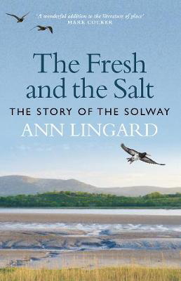 Picture of The Fresh and the Salt: The Story of the Solway
