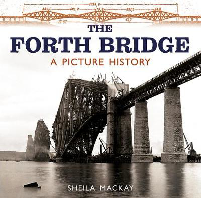 Picture of The Forth Bridge: A Picture History