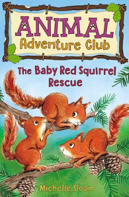 Picture of The Baby Red Squirrel Rescue (Animal Adventure Club 3)