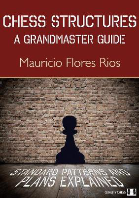 Picture of Chess Structures: A Grandmaster Guide