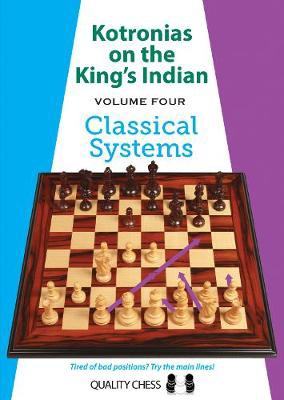 Picture of Kotronias on the King's Indian Volume IV: Classical Systems