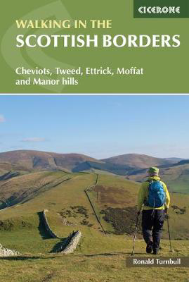 Picture of Walking in the Scottish Borders: Cheviots, Tweed, Ettrick, Moffat and Manor hills