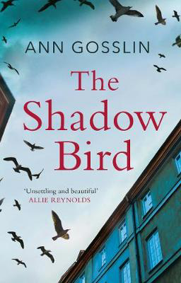 "Picture of The Shadow Bird: ""a gripping book full of twists and turns..."""