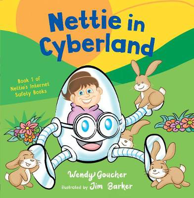 Picture of Nettie in Cyberland: introduce cyber security to your children