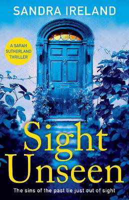 Picture of Sight Unseen: A Sarah Sutherland Thriller