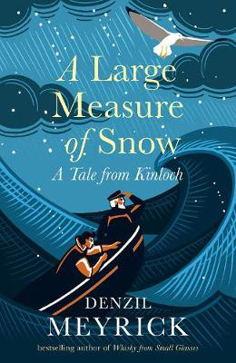 Picture of A Large Measure of Snow: A Tale From Kinloch