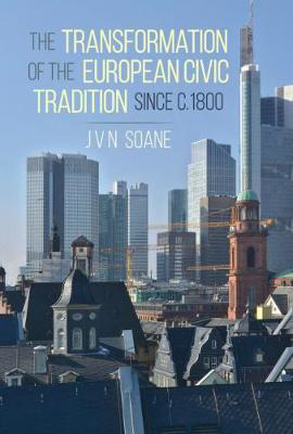Picture of The Transformation of the European Civic Tradition since c. 1800