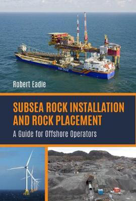 Picture of Subsea Rock Installation and Rock Placement: A Guide for Offshore Operators