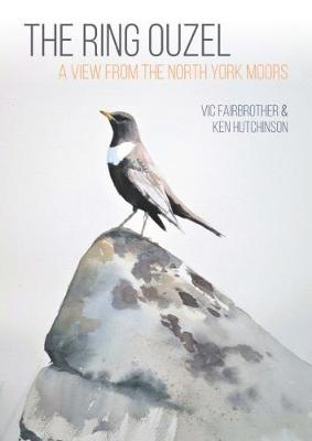Picture of The Ring Ouzel: A View from the North York Moors