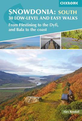 Picture of Snowdonia: 30 Low-level and easy walks - South: From Ffestiniog to the Dyfi, and Bala to the coast