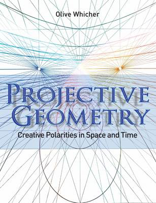 Picture of Projective Geometry: Creative Polarities in Space and Time