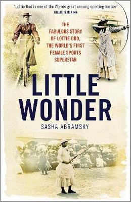 Picture of Little Wonder: The Fabulous Story of Lottie Dod, the World's First Female Sports Superstar