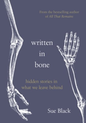 Picture of Written In Bone: hidden stories in what we leave behind