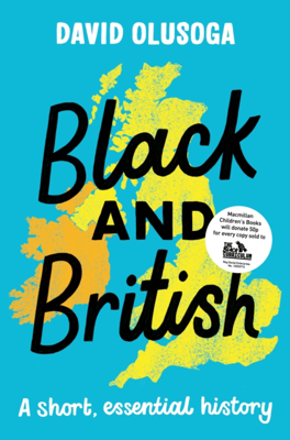 Picture of Black and British: A short, essential history