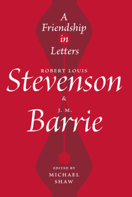 Picture of A Friendship in Letters: Robert Louis Stevenson & J.M. Barrie
